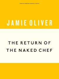 Cover The Return of the Naked Chef