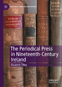 Cover The Periodical Press in Nineteenth-Century Ireland