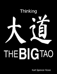 Cover The Big Tao: Thinking