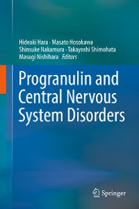 Cover Progranulin and Central Nervous System Disorders
