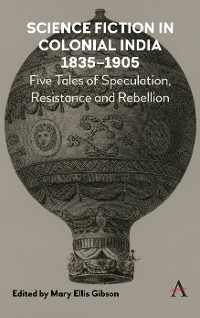 Cover Science Fiction in Colonial India, 18351905