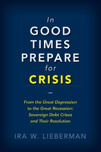 Cover In Good Times Prepare for Crisis