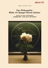 Cover Zen-Philosophie: Bilder im Spiegel deines Geistes