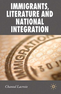 Cover Immigrants, Literature and National Integration