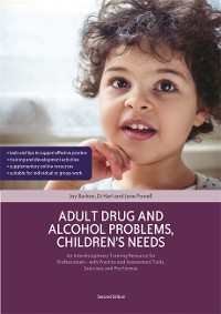 Cover Adult Drug and Alcohol Problems, Children's Needs, Second Edition