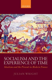 Cover Socialism and the Experience of Time