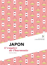 Cover Japon : L'empire de l'harmonie