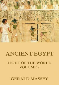 Cover Ancient Egypt - Light Of The World, Volume 2