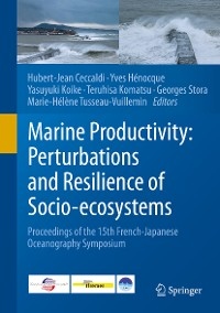 Cover Marine Productivity: Perturbations and Resilience of Socio-ecosystems
