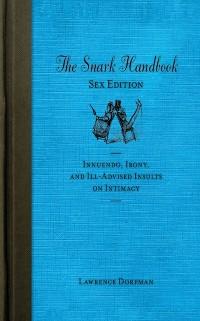 Cover Snark Handbook: Sex Edition