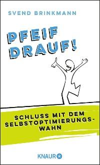 Cover Pfeif drauf!