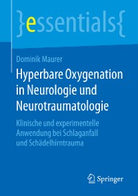 Cover Hyperbare Oxygenation in Neurologie und Neurotraumatologie