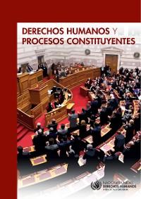 Cover Derechos humanos y procesos constituyentes