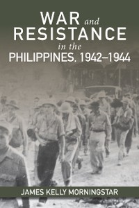Cover War and Resistance in the Philippines, 1942–1944