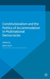 Cover Constitutionalism and the Politics of Accommodation in Multinational Democracies