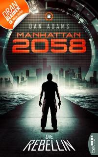 Cover Manhattan 2058 - Folge 2