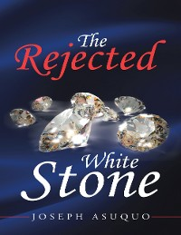 Cover The Rejected White Stone