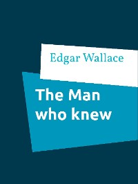 Cover The Man who knew