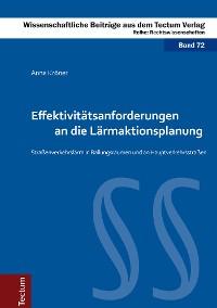 Cover Effektivitätsanforderungen an die Lärmaktionsplanung