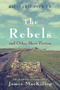 Cover The Rebels and Other Short Fiction