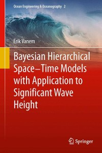 Cover Bayesian Hierarchical Space-Time Models with Application to Significant Wave Height