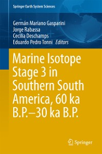 Cover Marine Isotope Stage 3 in Southern South America, 60 KA B.P.-30 KA B.P.