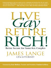 Cover Live Gay, Retire Rich