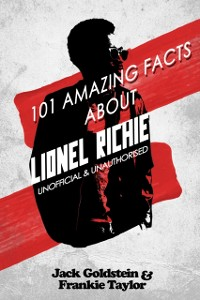 Cover 101 Amazing Facts about Lionel Richie