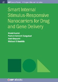 Cover Smart Internal Stimulus-Responsive Nanocarriers for Drug and Gene Delivery
