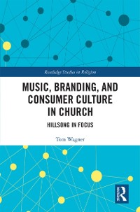 Cover Music, Branding and Consumer Culture in Church