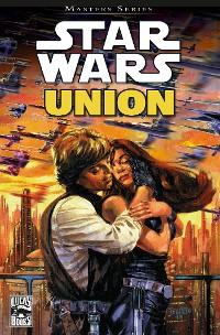 Cover Star Wars Masters, Band  7 - Union - Die Hochzeit von Luke und Mara