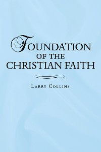 Cover Foundation of the Christian Faith