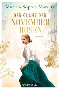 Cover Der Glanz der Novemberrosen
