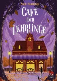 Cover Café der Lehrlinge (Hotel der Magier 3)