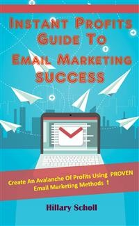 Cover Instant Profits Guide To Email Marketing Success