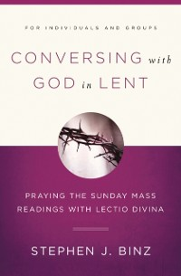 Cover Conversing with God in Lent