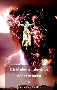 Cover När Madonnan återvände till San Veronica