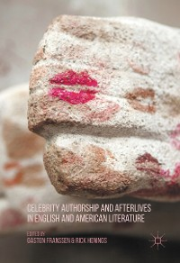 Cover Celebrity Authorship and Afterlives in English and American Literature