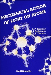Cover Mechanical Action Of Light On Atoms