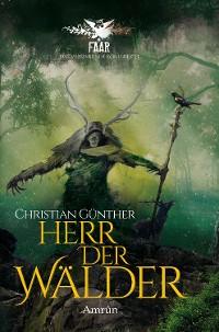 Cover FAAR - Das versinkende Königreich: Herr der Wälder (Novelle)