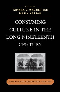 Cover Consuming Culture in the Long Nineteenth Century