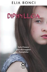 Cover Diphylleia. Solo l'Amore può distruggere l'omofobia