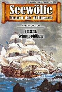 Cover Seewölfe - Piraten der Weltmeere 645