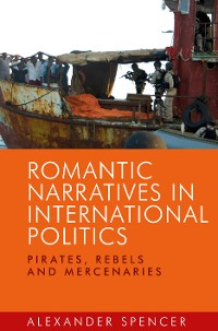 Cover Romantic narratives in international politics