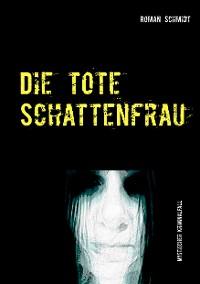 Cover Die tote Schattenfrau