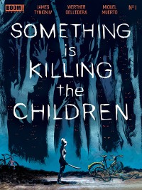 Cover Something is Killing the Children, Issue 1