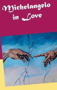 Cover Michelangelo in Love