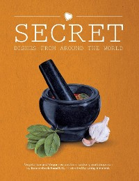 Cover Secret Dishes From Around the World