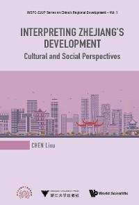 Cover Interpreting Zhejiang's Development