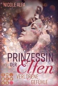 Cover Prinzessin der Elfen 5: Verlorene Gefühle